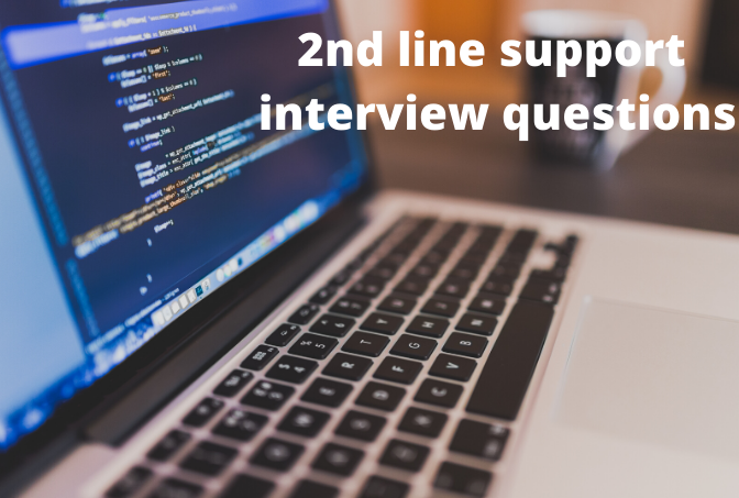 2nd line support interview questions